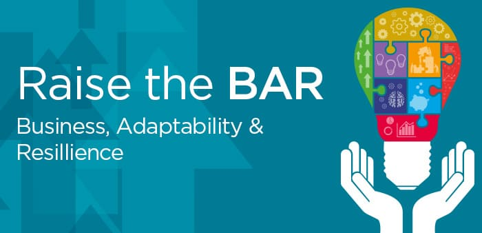 Raise the BAR - Business Adaptability and Resilience Campaign