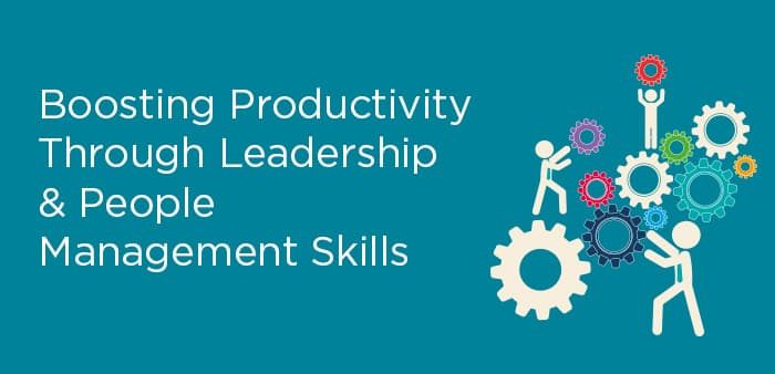 Growth Through People: Boosting Productivity Through Leadership & People Management Skills